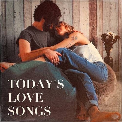 Today's Love Songs