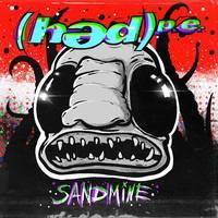 (Hed) P.E. - Sandmine EP