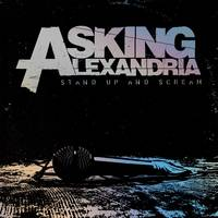 Asking Alexandria - Stand Up And Scream (Rex) (Aniv) RSD 2020