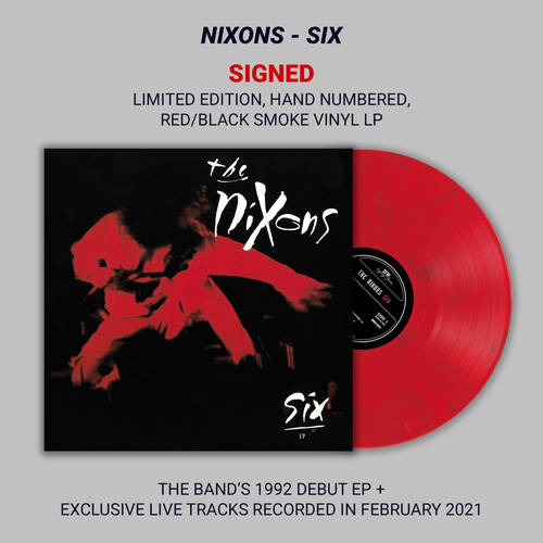 The Nixons - Six - Signed, Limited Edition