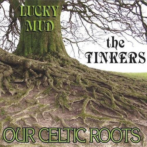 Tinkers (Our Celtic Roots)