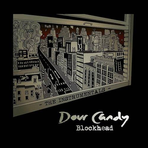 Dour Candy - The Instrumentals