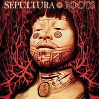 Sepultura - Roots: Expanded Edition [LP]