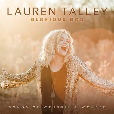 Glorious God: Songs Of Worship And Wonder
