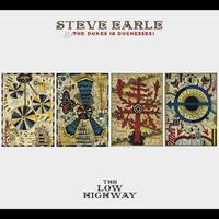 Steve Earle  & The Dukes (& Duchesses) - The Low Highway [Limited Edition Butter Cream LP]