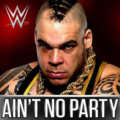 Wwe: Ain't No Party (Brodus Clay)