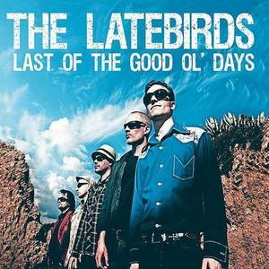 The Latebirds