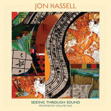 Seeing Through Sound (Pentimento Volume Two)