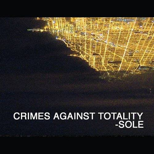 Crimes Against Totality