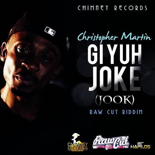 Gi Yuh Joke (Jook) - Single