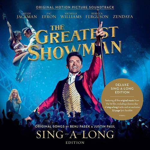 The Greatest Showman: Sing-a-Long Edition [Soundtrack]