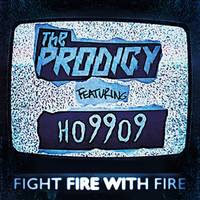 The Prodigy - Fight Fire With Fire / Champions Of London [Indie Exclusive Limited Edition Vinyl Single]