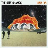 The City Champs - Luna '68 [LP]