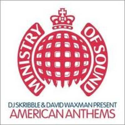 DJ Skribble/David Waxman - Ministry Of Sound American Annual