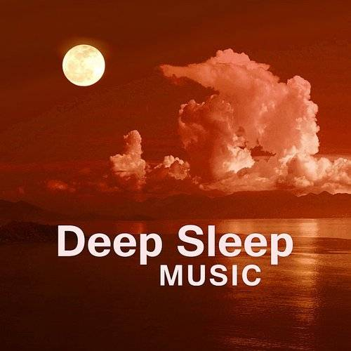 Deep Sleep Music Academy - Deep Sleep Music - Relaxing Music, Calm