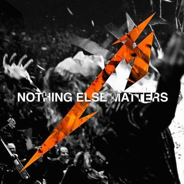 Nothing Else Matters (Live At Chase Center, San Francisco, Ca, 9/6 & 9/8/2019) - Single
