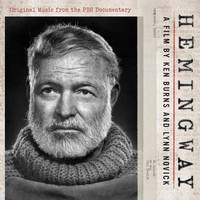 Various Artists - Hemingway: A Film by Ken Burns and Lynn Novick (Original Music From the PBS Documentary)