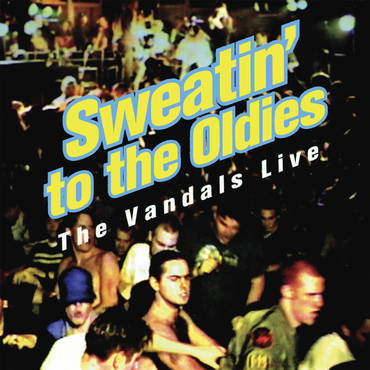 Sweatin' To The Oldies LP
