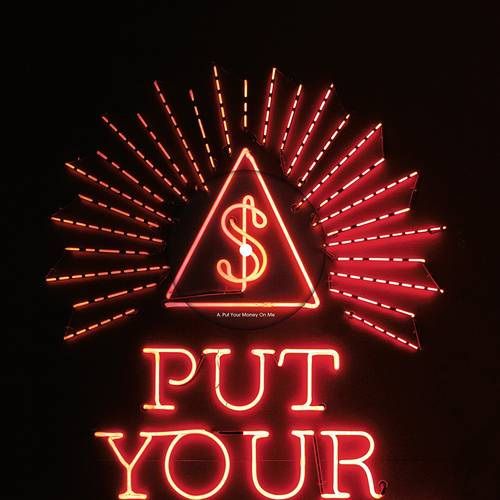 Put Your Money On Me [Red Vinyl Single]