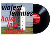 Violent Femmes - Hotel Last Resort [LP]