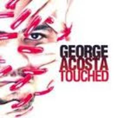 George Acosta - Touched