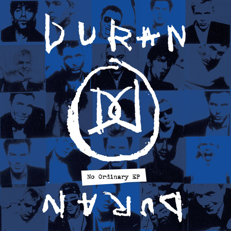 Duran Duran No Ordinary EP