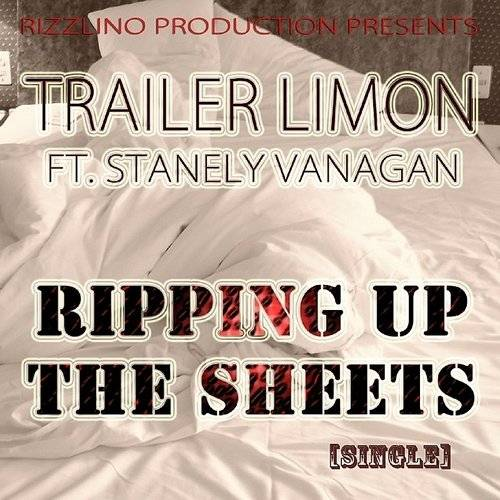 Ripping Up The Sheets (Feat. Stanely Vanagan) - Single