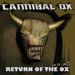 Cannibal Ox - Return Of the Ox Cannibal Ox Live @ CMJ