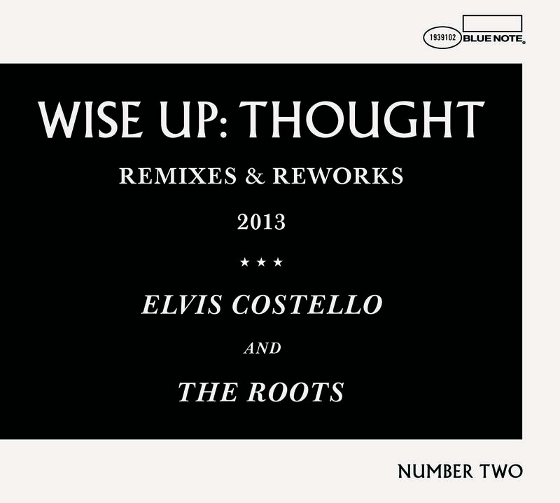 Elvis Costello & The Roots Wise Up: Thought Remixes and Reworks