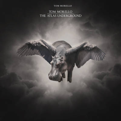 Tom Morello - The Atlas Underground [LP]