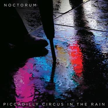 Piccadilly Circus In The Rain - Single