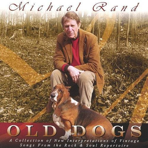Old Dogs: A Collection of New Interpretations of Vintage Songs from the Rock and Soul R