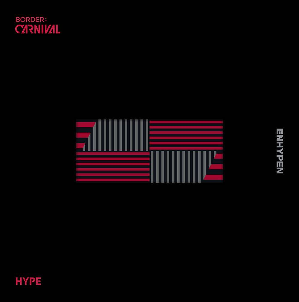 ENHYPEN - BORDER: CARNIVAL [HYPE Version]