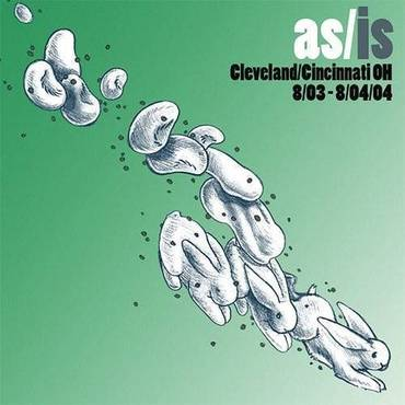 As/Is: Cleveland/Cincinnati, OH - 8/03-8/04/04