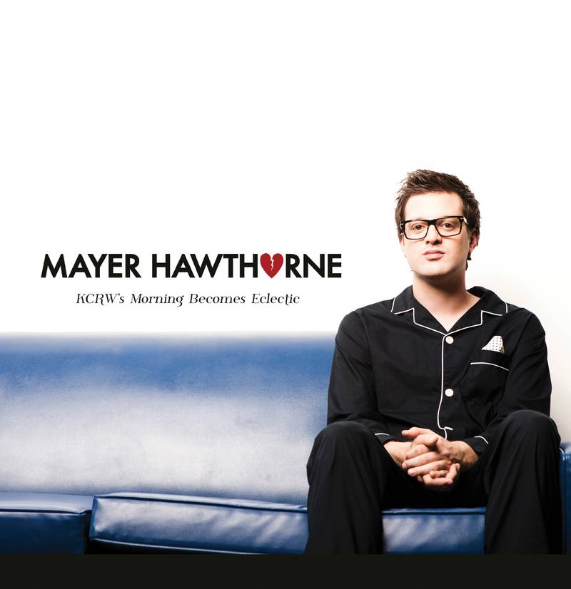 Mayer Hawthorne KCRW Morning Becomes Eclectic
