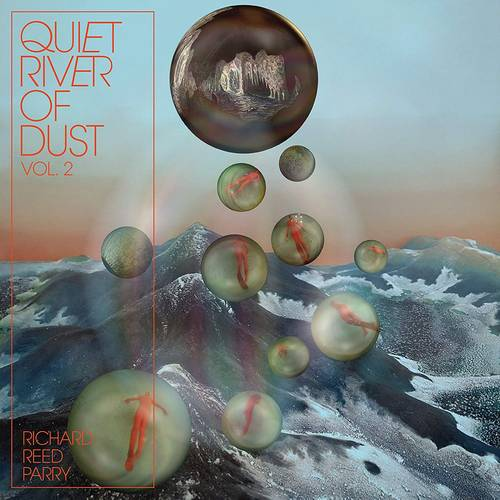 Quiet River Of Dust Vol. 2 [LP]