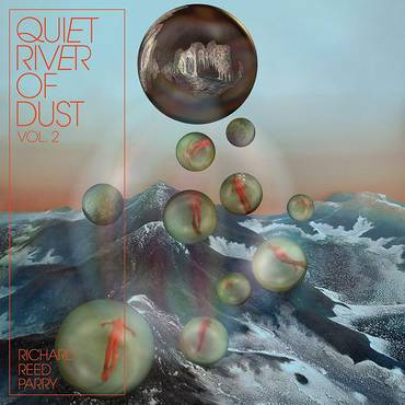 Quiet River Of Dust Vol. 2 [White LP]