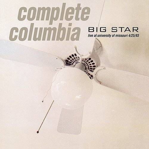 Complete Columbia: Live At University Of Missouri 4/25/93