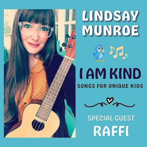 I Am Kind (Songs For Unique Kids)