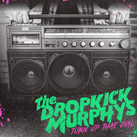 Dropkick Murphys - Turn Up That Dial [Indie Exclusive Limited Edition Coke Bottle Green LP]