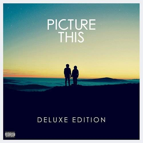 Picture This (Deluxe)