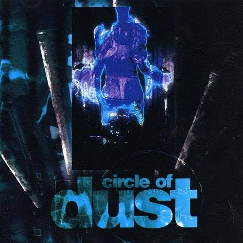 Circle Of Dust (Rmst)