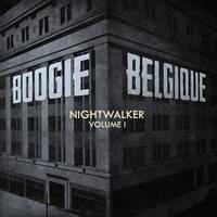 Boogie Belgique - Nightwalker Vol. 1 [2LP]