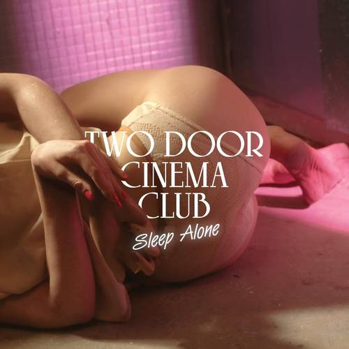 TWO DOOR CINEMA CLUB - Free 7 inch