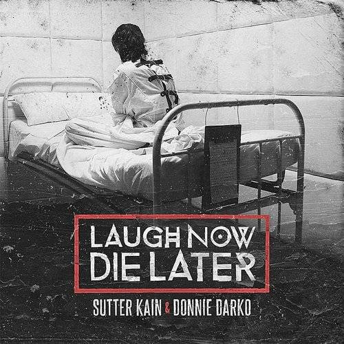 Laugh Now Die Later