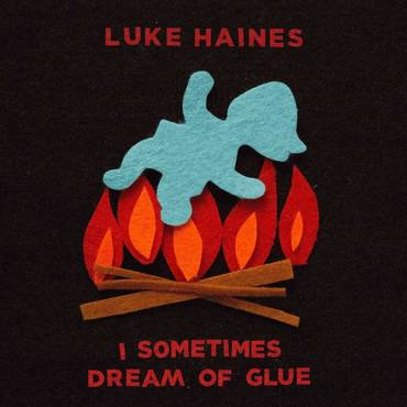 I Sometimes Dream Of Glue [Import Limited Edition LP]
