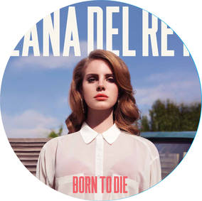 Born To Die (Picture Disc Edition)