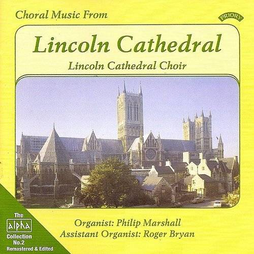 Alpha Collection Vol 2: Choral Music From Lincoln Cathedral