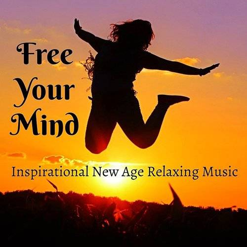 Pure Massage - Free Your Mind - Inspirational New Age Relaxing Music