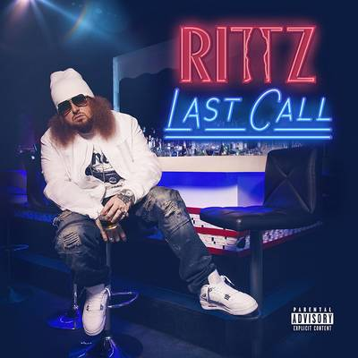 Rittz - Last Call [Deluxe Edition]
